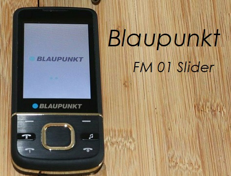 Das Bild zeigt das Blaupunkt Schiebehandy FM 01 Slider.
